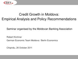 Credit Growth in Moldova: Empirical Analysis and Policy Recommendations