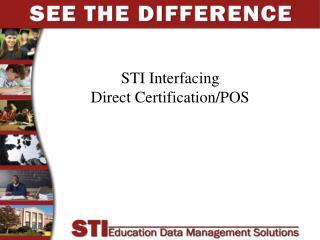 STI Interfacing Direct Certification/POS