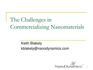 The Challenges in Commercializing Nanomaterials