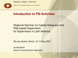 Introduction to FSI Activities