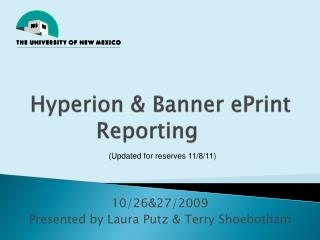 Hyperion & Banner  ePrint  Reporting