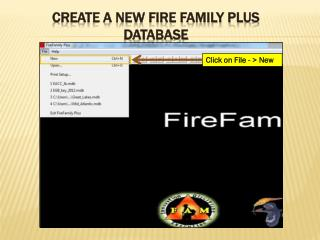 Create a New fire family plus database