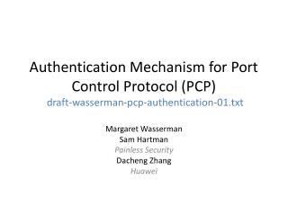 Margaret Wasserman Sam Hartman Painless Security Dacheng Zhang Huawei