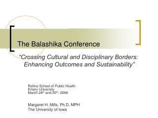 The Balashika Conference