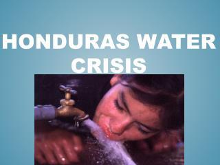 Honduras Water Crisis
