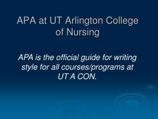 APA at UT Arlington College of Nursing