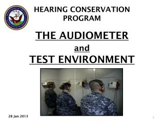 THE AUDIOMETER  and TEST ENVIRONMENT