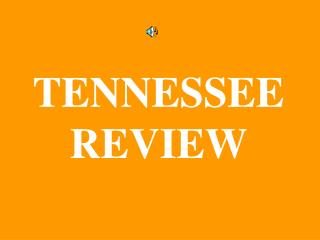 TENNESSEE  REVIEW