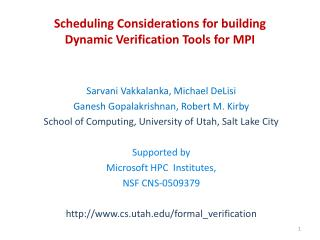 Scheduling Considerations for building  Dynamic Verification Tools for MPI