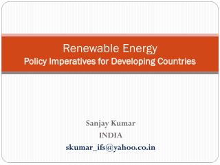 Renewable  Energy Policy Imperatives for Developing Countries