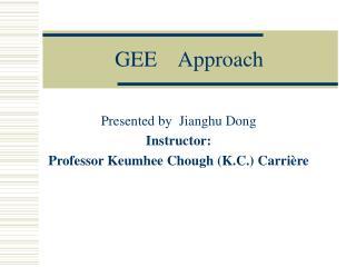 GEE    Approach