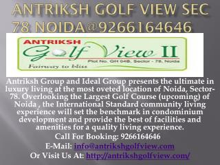 Antriksh Golf View Sec 78 Noida@9266164646