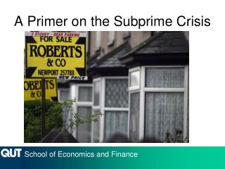 A Primer on the Subprime Crisis