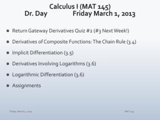Calculus I (MAT 145) Dr. Day		 Fri day March 1,  2013
