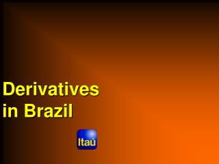 Derivatives in Brazil