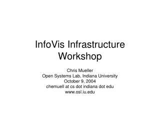 InfoVis Infrastructure Workshop