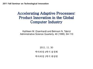 Accelerating Adaptive Processes:  Product Innovation in the Global Computer  Industry