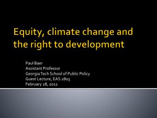 Equity, climate change and the right to development