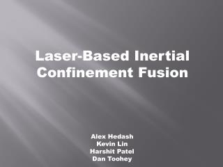 Laser-Based Inertial Confinement Fusion