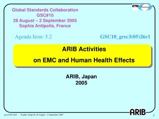 ARIB Activities on EMC and Human Health Effects