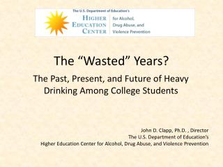 "The ""Wasted"" Years?"