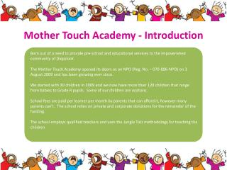Mother Touch Academy -  Introduction