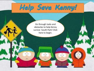 Help Save Kenny!