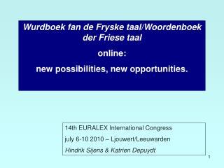 Wurdboek fan de Fryske taal/Woordenboek der Friese taal online: