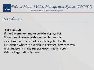 Federal Motor Vehicle Management System (FMVRS)