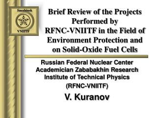 Russian Federal Nuclear Center  Academician Zababakhin Research Institute of Technical Physics