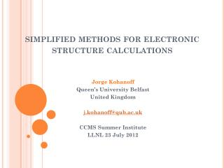 s implified methods for electronic structure calculations