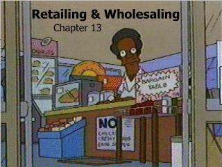 Retailing & Wholesaling