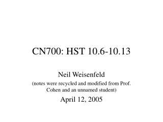 CN700: HST 10.6-10.13