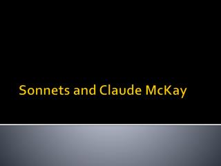 Sonnets and Claude McKay