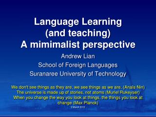 Language Learning (and teaching) A  mimimalist  perspective
