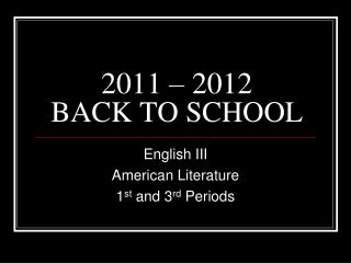 2011 � 2012 BACK TO SCHOOL
