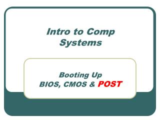 Intro to Comp Systems