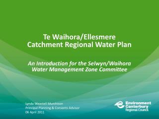 Te  Waihora /Ellesmere Catchment Regional Water Plan