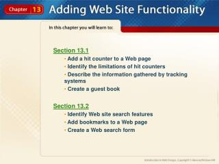 Section 13.1  Add a hit counter to a Web page  Identify the limitations of hit counters