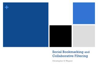 Social Bookmarking  and  Collaborative Filtering
