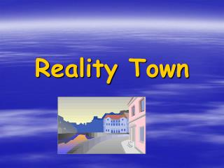 Reality Town