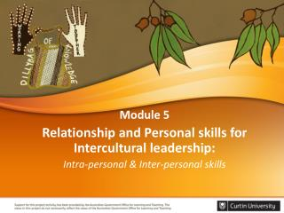 Module 5 Relationship  and Personal skills for  Intercultural  leadership: