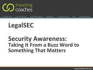 LegalSEC Security Awareness: Taking  It From a Buzz Word to Something That Matters