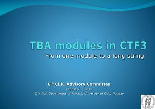TBA modules in CTF3