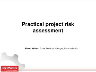 Practical project risk assessment