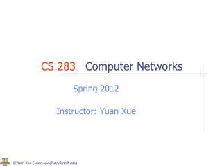 CS 283 Computer Networks