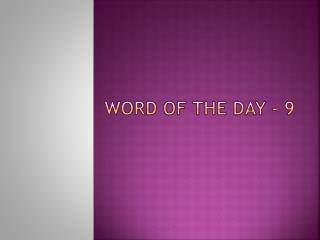 Word of the Day - 9