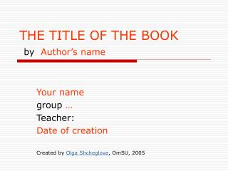 THE TITLE OF THE BOOK by   Author�s name
