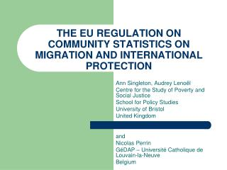 THE EU REGULATION  ON COMMUNITY STATISTICS ON MIGRATION AND INTERNATIONAL PROTECTION