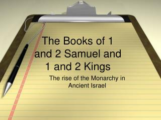 The Books of 1 and 2 Samuel and 1 and 2 Kings